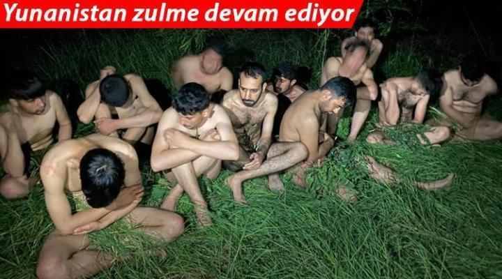 Yunan askerleri göçmenleri döverek Türkiye'ye çıplak geri gönderdi