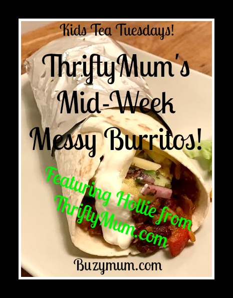 Buzymum - Beef burrito recipe that's cheap, quick and easy, perfect for family weekday meals