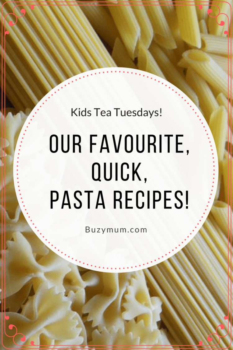 Buzymum - Pasta is our number one, go to, store cupboard ingredient. It's quick, cheap and easy to prepare as well as being extremely versatile, with a little imagination! Here are our favourite recipes, along with some handy tips and tricks to ensure great flavour but still a healthy option!
