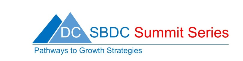 DC SBDC Summit Series – Path to Growth Strategies