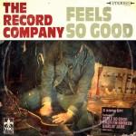 The Record Company_Feels So Good