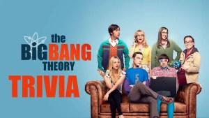 big bang theory trivia