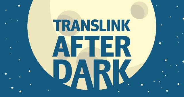 TransLink After Dark