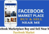 Facebook Marketplace to Buy and Sell Near Me