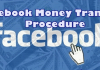 Facebook Money Transfer Procedure – Make Your Money Transaction on Facebook / Facebook Quick Money Transfer!