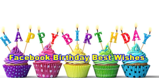 Facebook Birthday Best Wishes – How To Give Your Friends The Best Facebook Birthday Wishes