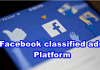 Facebook classified ads Platform – Know About Facebook classified ads Free!