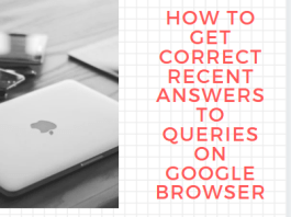 How To Get Correct Recent Answers To Queries On Google Browser