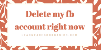 Delete your fb account - Deactivate My Facebook account Right Now