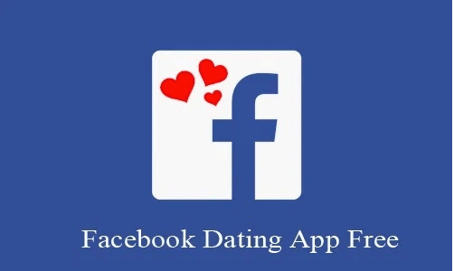 Facebook Dating App Free – Facebook Dating Review   How to Setup Dating Profile on Facebook