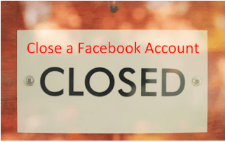 How Can I Close My Account On Facebook