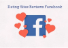 Facebook Dating Sites Reviews