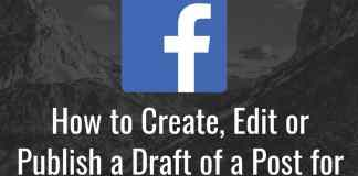 How to Create, Edit or Publish a Draft of a Post for Facebook Page | Saved as Draft