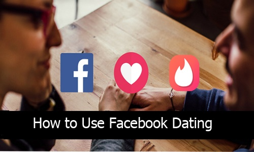 How-to-Use-Facebook-Dating-–-How-to-Download-Facebook-Dating-App-1
