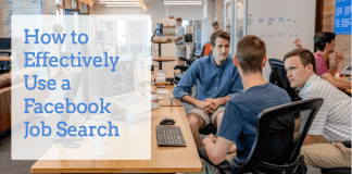 How to Effectively Use a Facebook Job Search