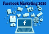 Facebook Marketing 2020 – Facebook Marketing Strategy | Facebook Marketing Page
