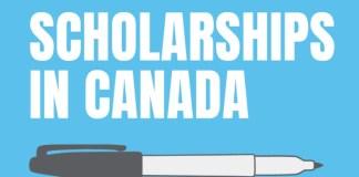 List of Ten Free Scholarships in Canada 2021/2022
