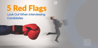 5 Red Flags to Look Out For When Recruiting