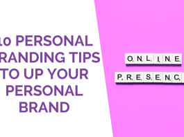 10 Personal Branding Tips to Help You Brand Yourself Correctly