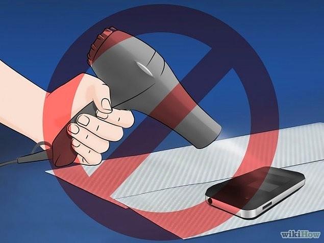 6. Telefonunuzu kurutmak için sakın saç kurutma makinesi kullanmayın.