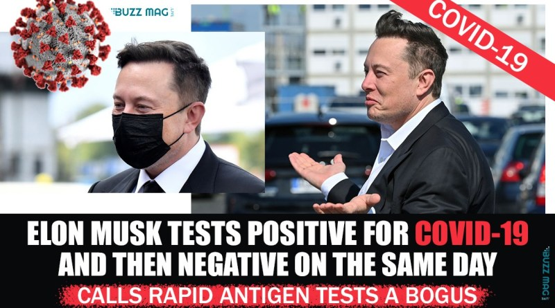 Elon Musk tested positive and negative for COVID-19