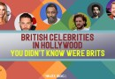6 British Celebrities in Hollywood you didn't know were Brits