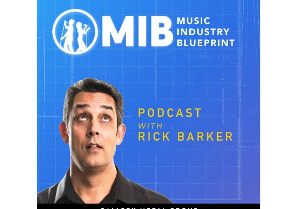 Rick Barker music industry blueprint podcast