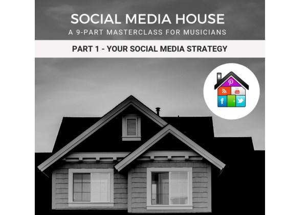 social media house a 9 part masterclass for musicians