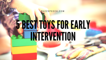 Early Intervention Language Toys