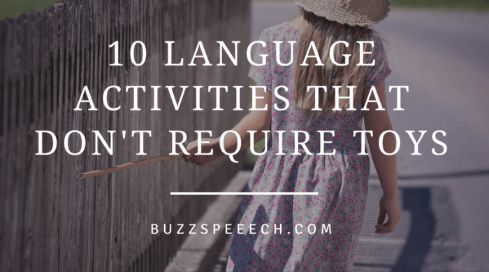 10 Language Activities That Don't Require Toys