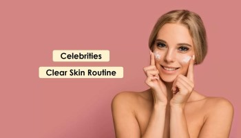 Get-clear-skin-like-celebrities-imediately-follow-these-tips