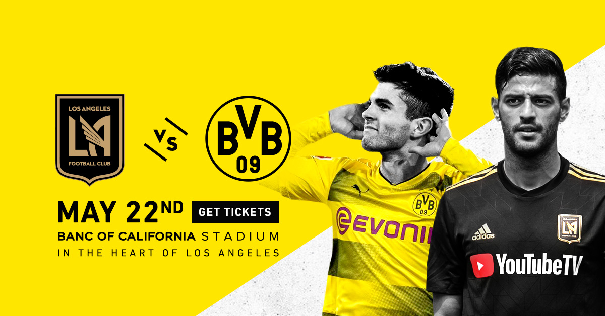 This Is It: Borussia Dortmund @ LAFC
