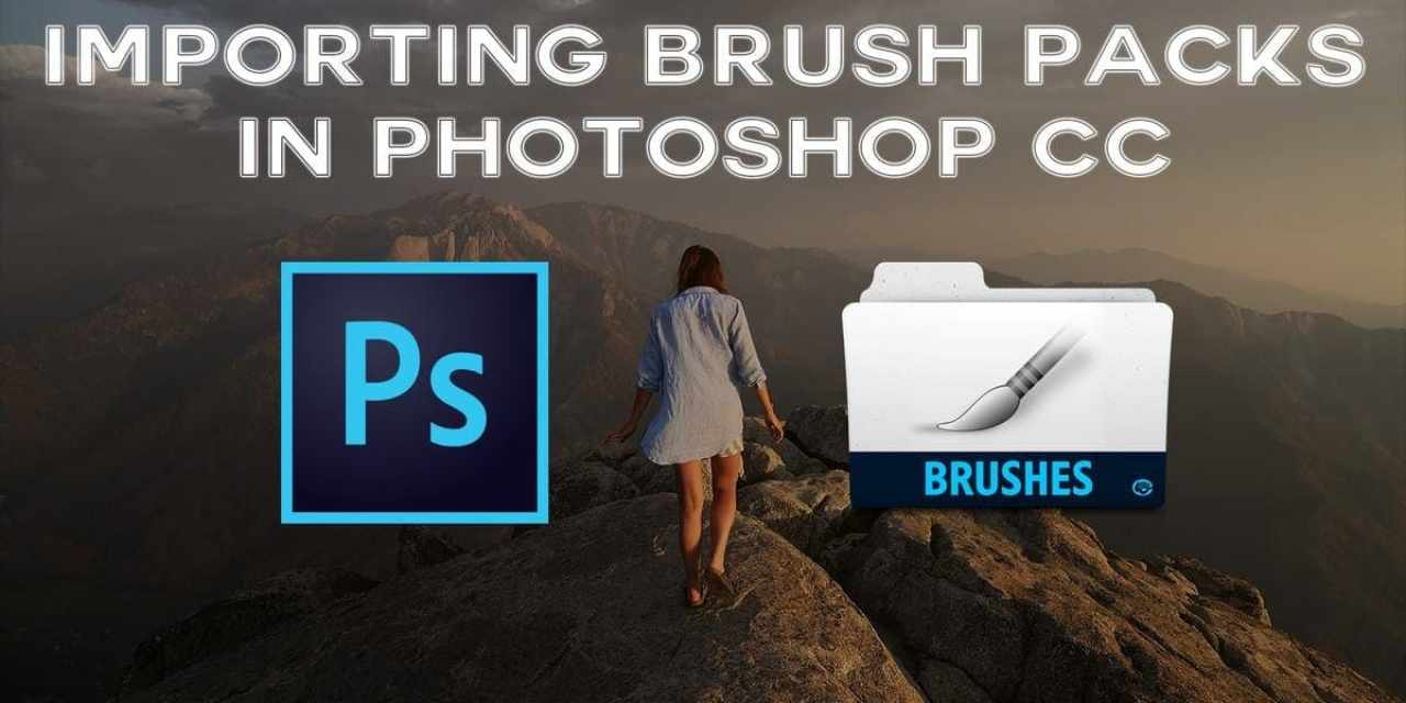How To Import Brush Packs Into Photoshop