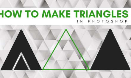 How To Make A Triangle In Photoshop