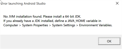 """""""Error launching Android Studio No JVM installation found. Please install a 64-bit JDK. If you already have a JDK installed, define a JAVA_HOME variable."""""""