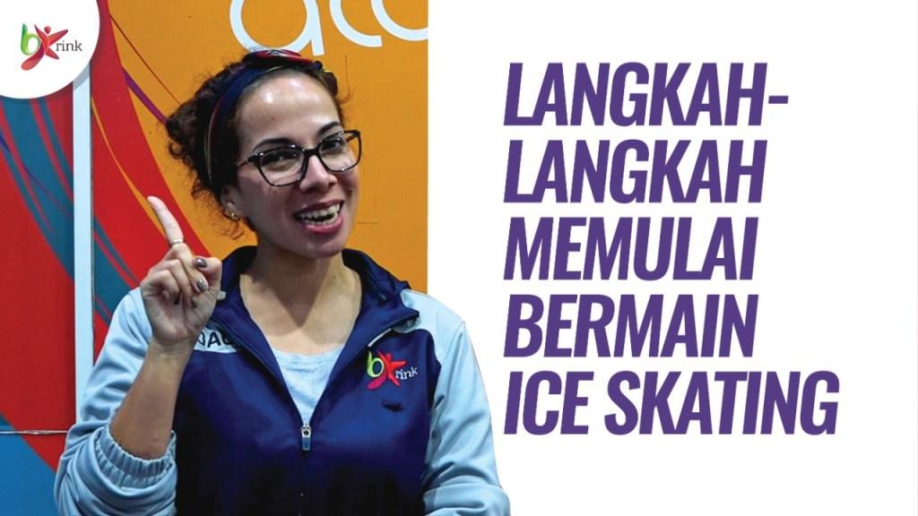 TIPS BERMAIN ICE SKATING UNTUK PEMULA BX RINK BINTARO JAYA XCHANGE ICE SKATING RINK BXC