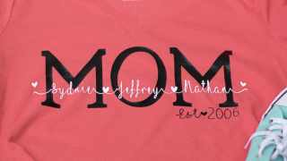 Personalized Shirts for Mom: DIY Gift That Mom's Will Love! - Leap of Faith Crafting