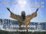 Matt 3:15 Jesus, die doop en 'n nuwe begin