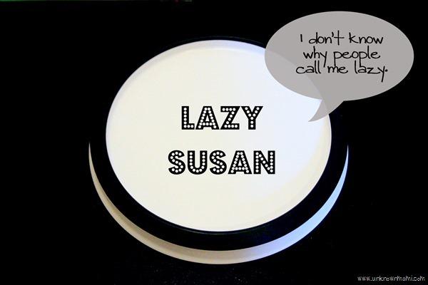 Lazy Susan for organizing