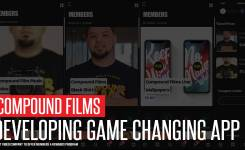 Compound Films Developing Game Changing Members App
