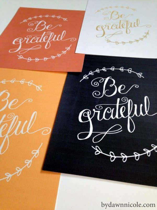 Hand-Lettered BE GRATEFUL Printables from bydawnnicole.com