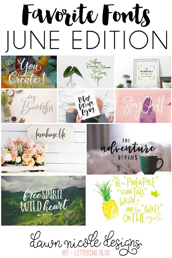Favorite Fonts: June Edition. 10 fonts I'm loving this month!