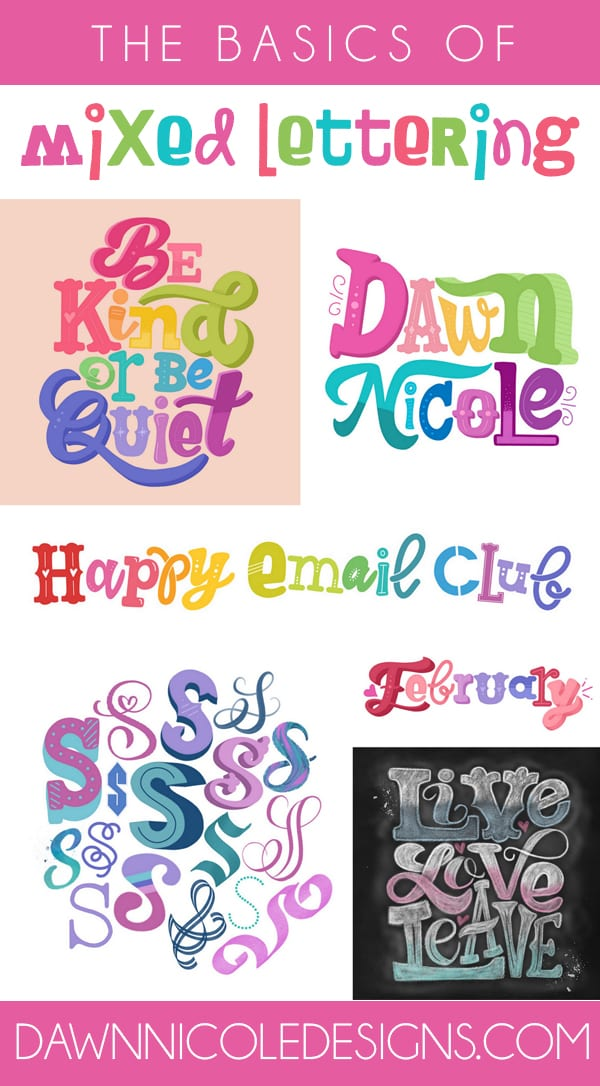 The Basics of Creating Mixed Lettering Styles. How to mix and match different lettering styles to create a balanced yet fun piece with a ton of character!