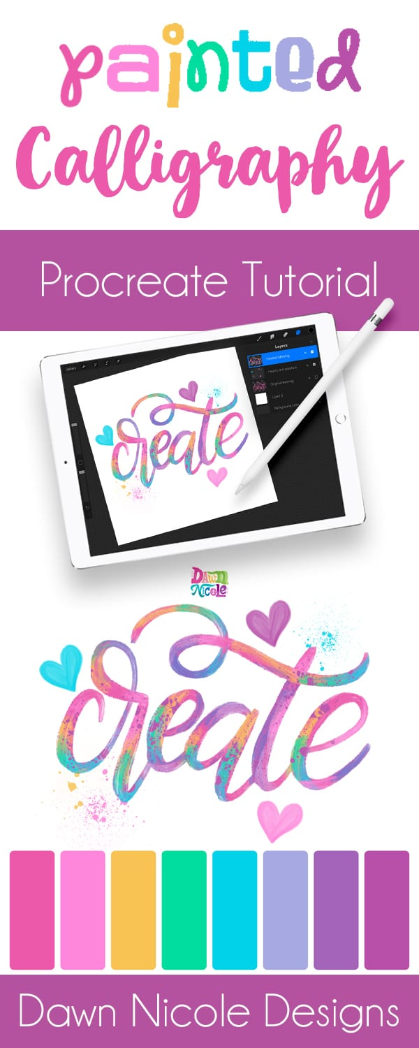 Procreate Tutorial: Artsy Painted Calligraphy. A step-by-step lesson on how I created this bright and happy painted calligraphy style in the Procreate app. Plus, a free color palette!