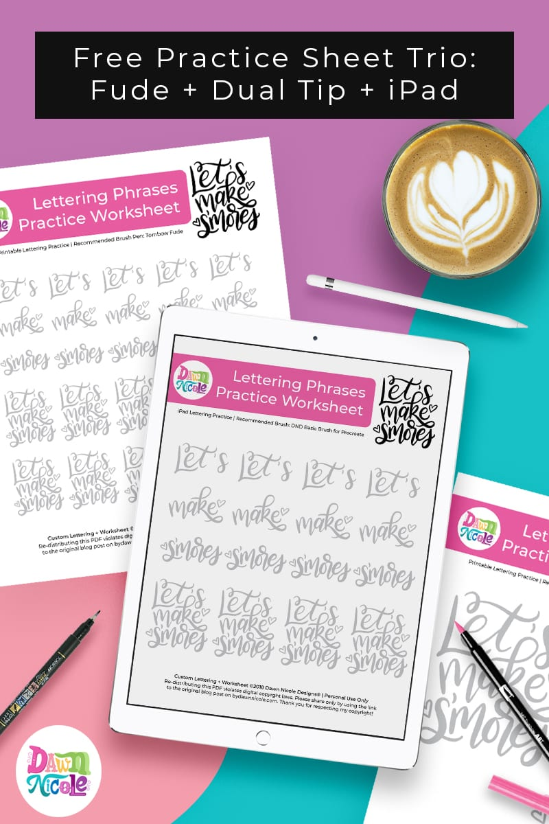 Let's Make S'mores Lettering Practice Sheets. A trio of custom worksheets for use with your iPad, the Tombow Fude, and the Tombow Dual Tip!
