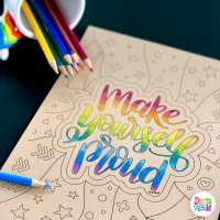 Make Yourself Proud Free Coloring Page