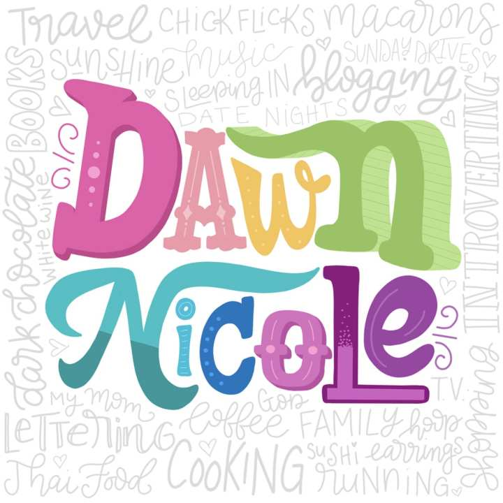 Dawn Nicole Designs | Hand-Lettering & Modern Calligraphy