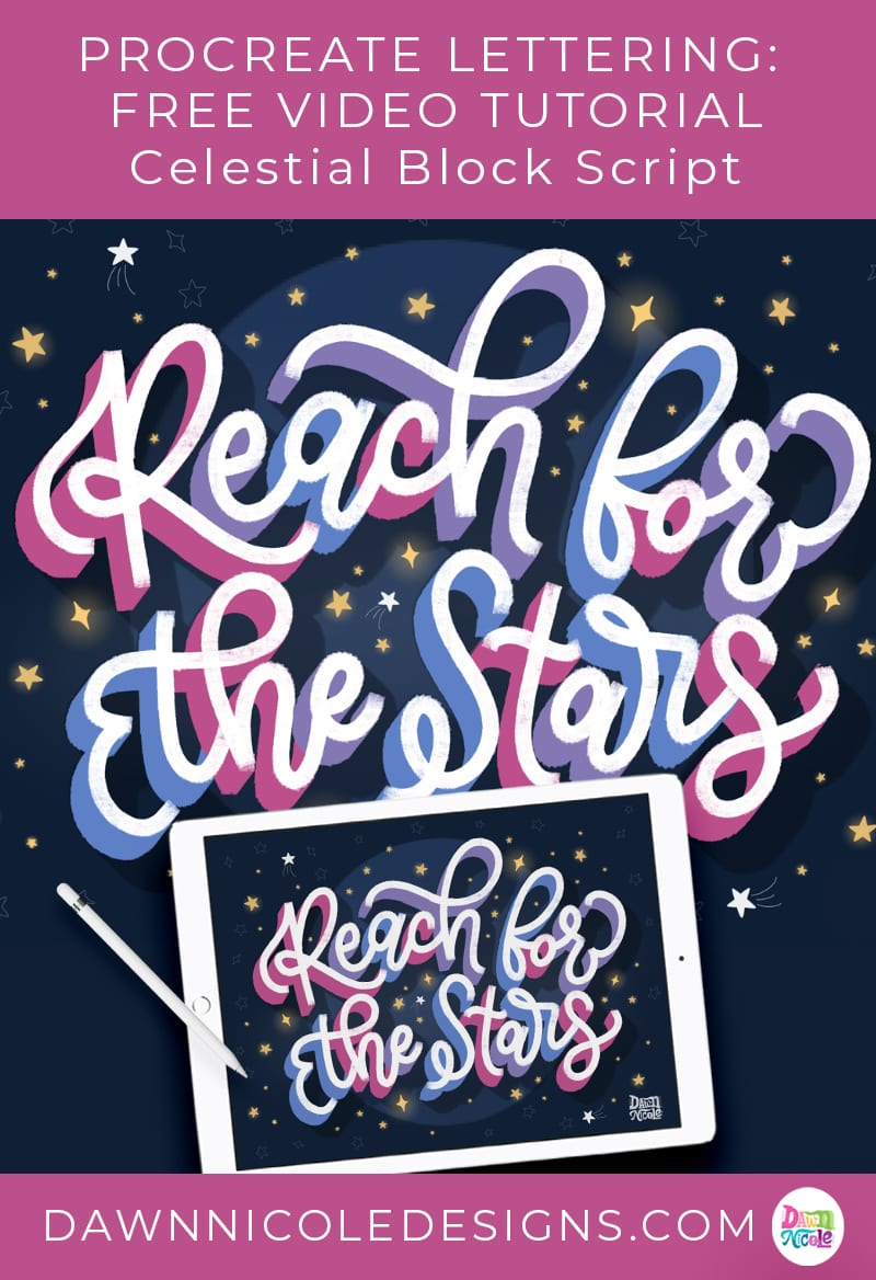 Reach for the Stars Procreate Video Lesson. Learn how to create this lettering artwork in my free 23-minute video lesson!
