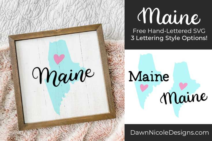 Hand-Lettered Maine SVG Cut File