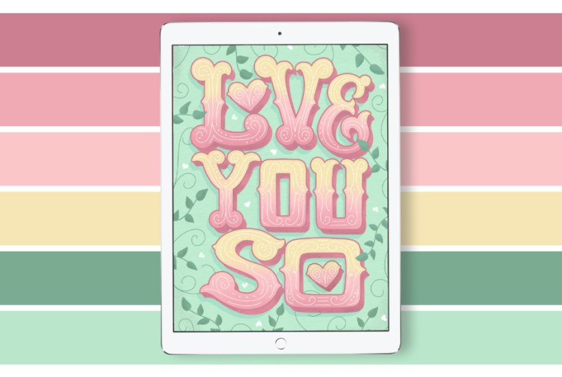 "Love You So Color Palette. Grab the color palette I used for my hand-lettered ""Love you so"" artwork + tips for how to use it!"